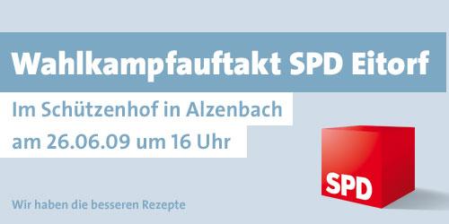 Wahlkampfauftakt SPD Eiorf - Im Schützenhof in Alzenbach am 26.06.09 um 16 Uhr